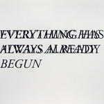 Cody Trepte: From Everything Has Always Already Begun