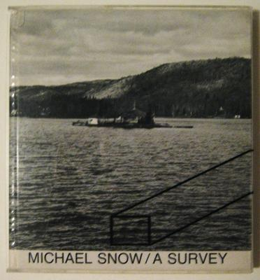 Michael Snow: A Survey (1970): Published by the Art Gallery of Ontario, Toronto.